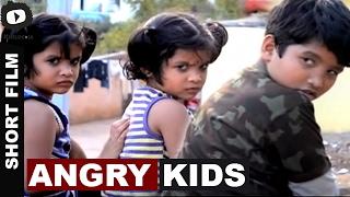 Angry Kids Telugu Short Film   2017 Latest Telugu Short Film   Khelpedia - YOUTUBE