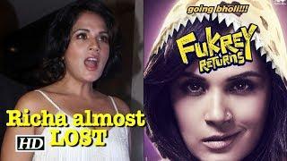 Richa almost LOST Bholi Punjaban Role Fukrey 2 - IANSLIVE