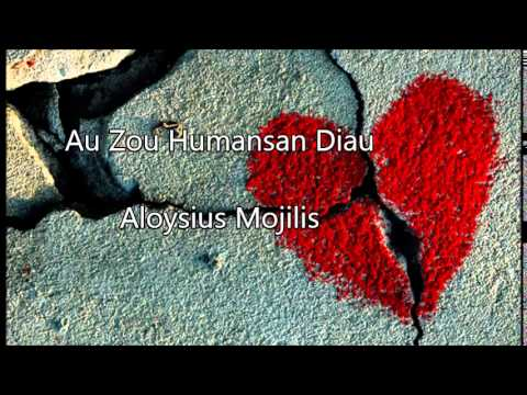 Download Lirik Au Zou Humansan Diau – Aloysius Mojilis