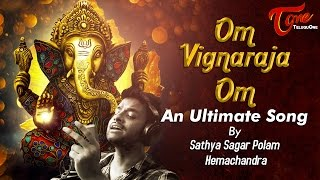 Om Vignaraja Om | An Ultimate Song | By Satya Sagar, Hemachandra | Lord Ganesha #TeluguSongs - TELUGUONE