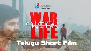 WAR WITH LIFE  TELUGU SHORT FILM   2020 - YOUTUBE