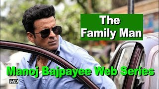 "Manoj Bajpayee Web Series ""The Family Man"" - A tribute to everyday heroes - IANSLIVE"