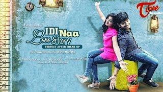 Idi Naa Love Story | Telugu Short Film 2016 | by Divya Deepika | #TeluguShortFilms - TELUGUONE