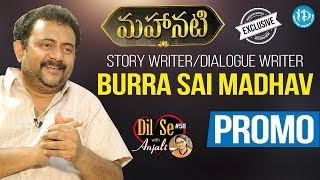 #Mahanati Dialogue Writer Sai Madhav Burra Exclusive Interview - Promo || Dil Se With Anjali #58 - IDREAMMOVIES