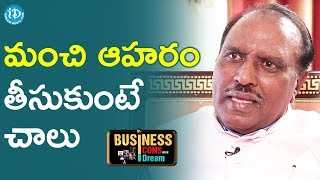 Food Is A Medicine - GBK Rao || Business Icons With iDream - IDREAMMOVIES