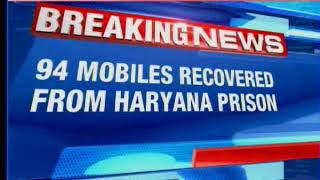 94 mobile phones recovered during surprise raids in Bhondsi Prison in Haryana - NEWSXLIVE