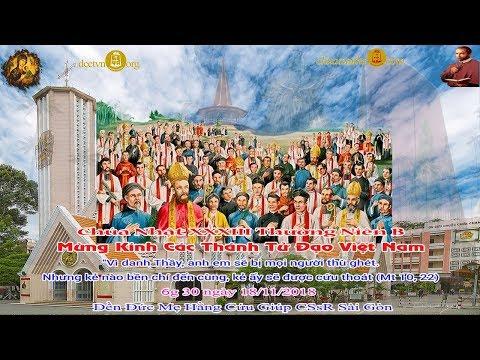 Trực tiếp Thánh lễ Chúa Nhật XXXII Thường Niên B - Các Thánh Tử Đạo Việt Nam 6g30 - Đền Đức Mẹ Hằng Cứu Giúp DCCT Sài Gòn