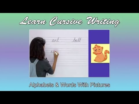 Alphabets & Words With Pictures | Learn Cursive Writing For Children | Writing Alphabets & Words