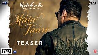 Notebook | Main Taare | Teaser | Salman Khan | Pranutan Bahl | Zaheer Iqbal | Vishal Mishra - TSERIES