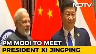 Meeting With PM Modi Is Xi Jinping's First Informal Summit In China - NDTV
