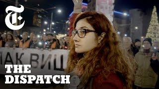 Serbia's Democracy Is Being Threatened, Here's Why | Dispatches - THENEWYORKTIMES