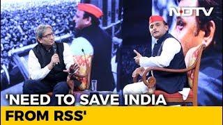 NDTV Yuva Conclave: Need To Save India From RSS, Says Akhilesh Yadav - NDTV