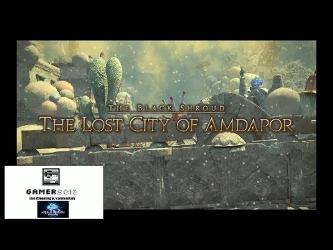 Final Fantasy XIV - Patch 2.2 - Lost City of Amdapor [HD]