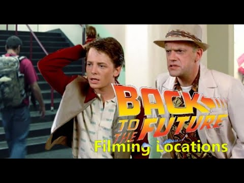Back to the Future 1985 ( FILMING LOCATION )  2/2
