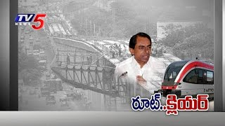 KCR Proposes Changes to Hyderabad Metro Rail Alignment : TV5 News - TV5NEWSCHANNEL