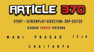 article 370 telugu short film - YOUTUBE