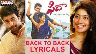 Fidaa B2B Lyricals | Fidaa Songs | Varun Tej, Sai Pallavi | Shekar Kammula, Shakthikanth Karthick - ADITYAMUSIC