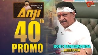 Director Kodi Ramakrishna Exclusive Interview | Open Talk with Anji | #40th Promo - TeluguOne - TELUGUONE