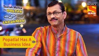 Your Favorite Character   Popatlal Has A Business Idea   Taarak Mehta Ka Ooltah Chashmah - SABTV