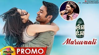 Sid Sriram's Maruvaali Song Promo | Dhanush THOOTA Movie Songs | Dhanush | Megha Akash | Mango Music - MANGOMUSIC