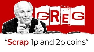 Greg Dyke on scrapping 1p and 2p coins - SKYNEWS