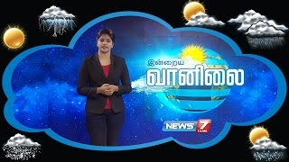 Weather Forecast 12-11-2016 – News7 Tamil Show