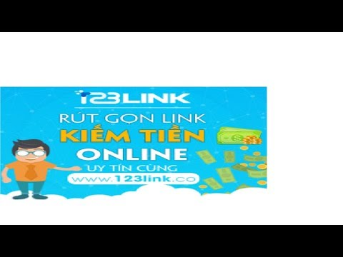 Hướng dẫn chi tiết rút gọn link kiếm tiền với 123Link toàn tập