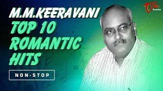 M M Keeravani Top 10 Romantic Hits | Video Jukebox | TeluguOne - TELUGUONE