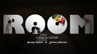ROOM - New  Telugu Short Film 2018 || by Dilesh - YOUTUBE