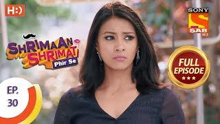 Shrimaan Shrimati Phir Se - Ep 30 - Full Episode - 23rd April, 2018 - SABTV