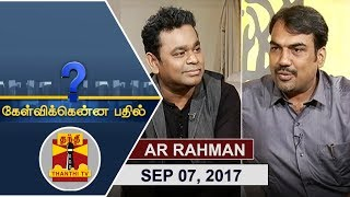 Kelvikku Enna Bathil 07-09-2017 'Isaipuyal' AR Rahman Interview – Thanthi TV Show Kelvikkenna Bathil
