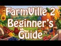 FarmVille 2 Beginner's Guide