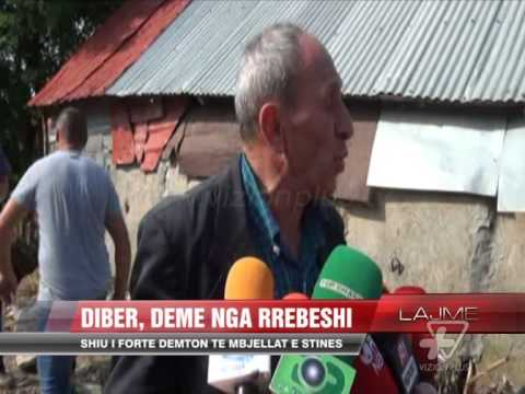 Dibër, dëme nga Rrebeshi - News, Lajme - Vizion Plus