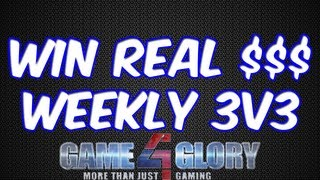 Win $100 Weekly 3v3 Tournaments with Game4Glory and Daramactire