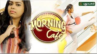 Morning Cafe – Breakfast Show for Women 05-05-2017  PuthuYugam TV Show