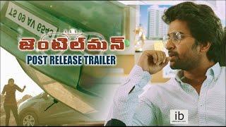 Gentleman post release trailer | Nani | Surabhi | Niveda Thomas - idlebrain.com - IDLEBRAINLIVE