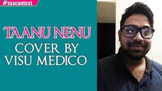 AR Rahman | Taanu Nenu - Cover by Visu Medico #ssscontest - ADITYAMUSIC