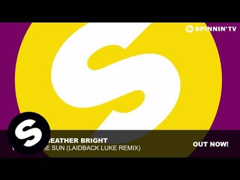 SAVOY & Heather Bright - We Are The Sun (Laidback Luke Remix)