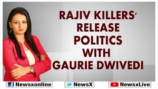 Rajiv Gandhi's Killers Release Politics Explained; DMK Manifesto, Rajiv Gandhi's Assassination - NEWSXLIVE