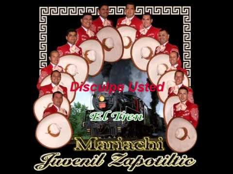 Disculpe Usted - Mariachi Juvenil Zapotiltic