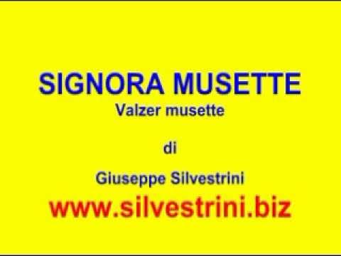 Ballo liscio - SIGNORA MUSETTE - G.Silvestrini