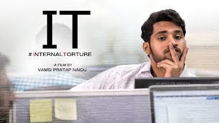 IT (#internaltorture) || Telugu short film 2017 || Directed by Vamsi pratap naidu - YOUTUBE