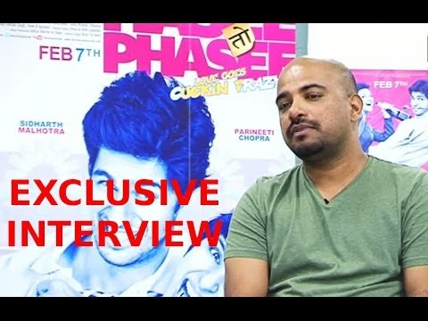 EXCLUSIVE:Interview With Vinil Mathew- Director of Hasee Toh Phasee