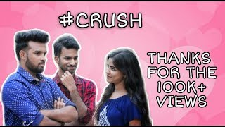 #CRUSH | Telugu short film | Written and Directed by Akhil Kalyan | Vishwa Sai Teja | - YOUTUBE