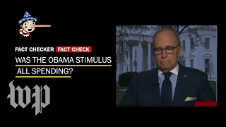 Fact Check: Was the Obama stimulus 'all spending'? - WASHINGTONPOST
