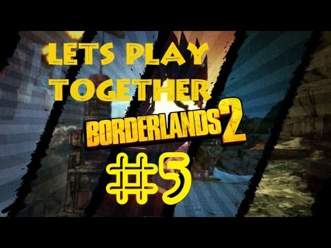 LPT Borderlands 2 #5 Auto SEX!