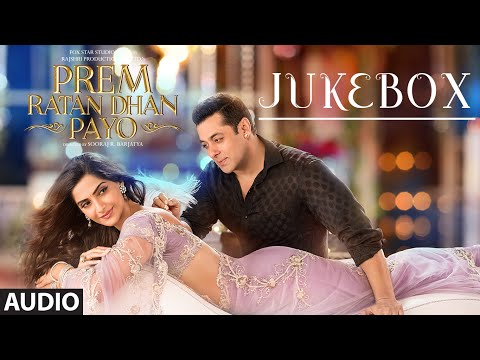 Prem Ratan Dhan Payo Full Audio Songs JUKEBOX | Salman Khan, Sonam Kapoor | T-Series - عربي