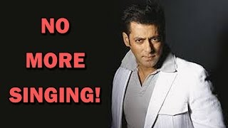 Salman Khan says NO to singing | Bollywood News