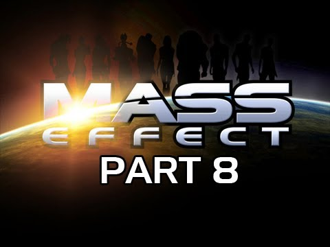 Mass Effect Gameplay Walkthrough - Part 8 Citadel Homecoming Let's Play