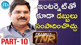 Madhura Sreedhar Reddy Exclusive Interview Part #10 || Frankly With TNR - IDREAMMOVIES